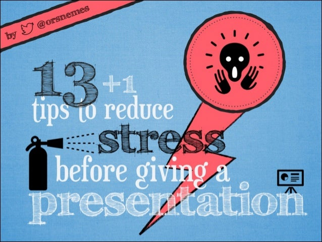 13+1 tips to reduce presentation anxiety by @orsnemes