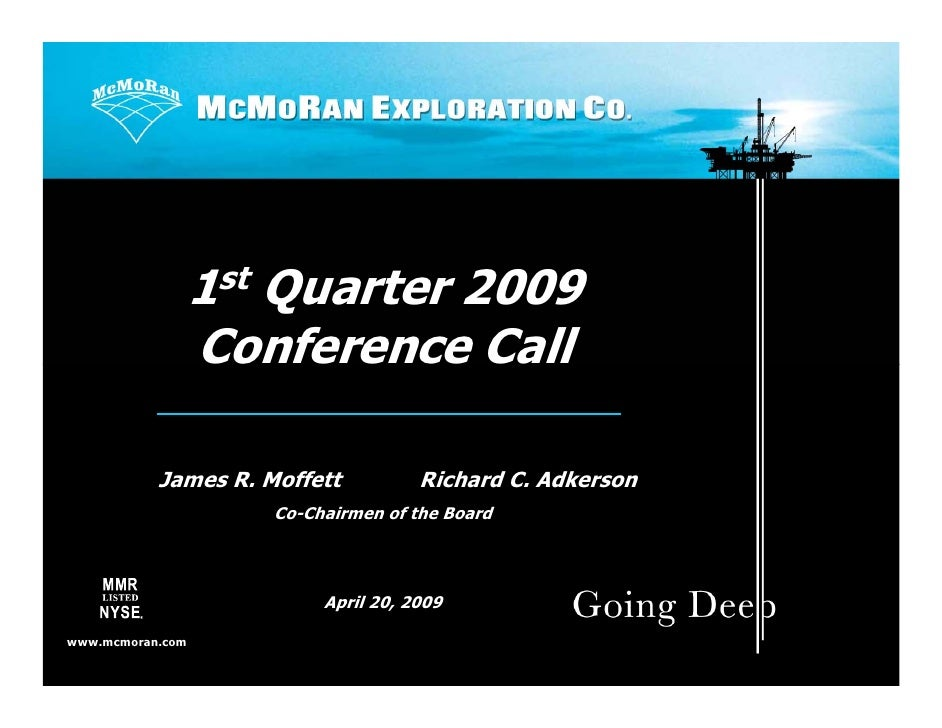 Q1 2009 Earning Report of Mcmoran Exploration Co.