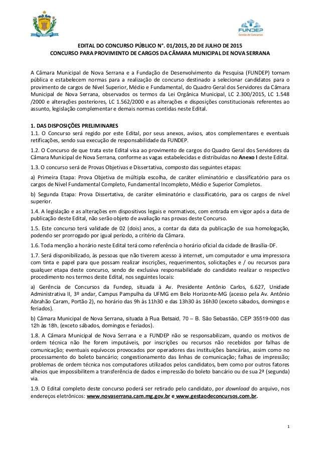 1 EDITAL DO CONCURSO PÚBLICO N°. 01/2015, 20 DE JULHO DE 2015 CONCURSO PARA PROVIMENTO DE CARGOS DA CÂMARA MUNICIPAL DE NO...