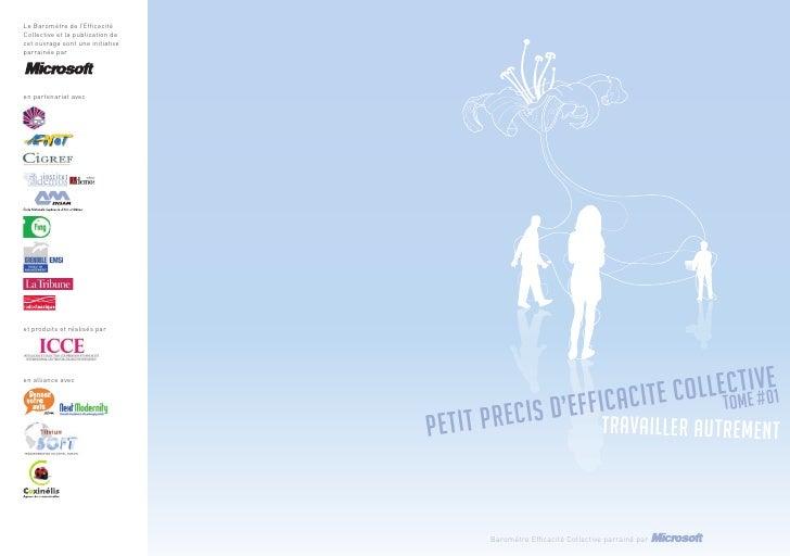 Le Baromètre de l'Efficacité Collective et la publication de cet ouvrage sont une initiative parrainée par     en partenari...
