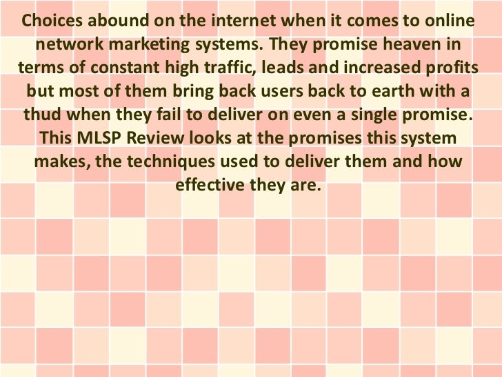 Choices abound on the internet when it comes to online  network marketing systems. They promise heaven interms of constant...