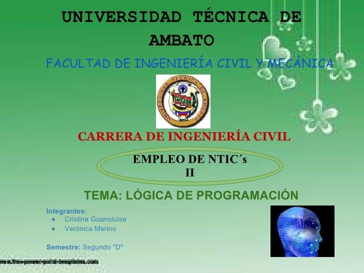UNIVERSIDAD TÉCNICA DE            AMBATOFACULTAD DE INGENIERÍA CIVIL Y MECÁNICA         CARRERA DE INGENIERÍA CIVIL       ...