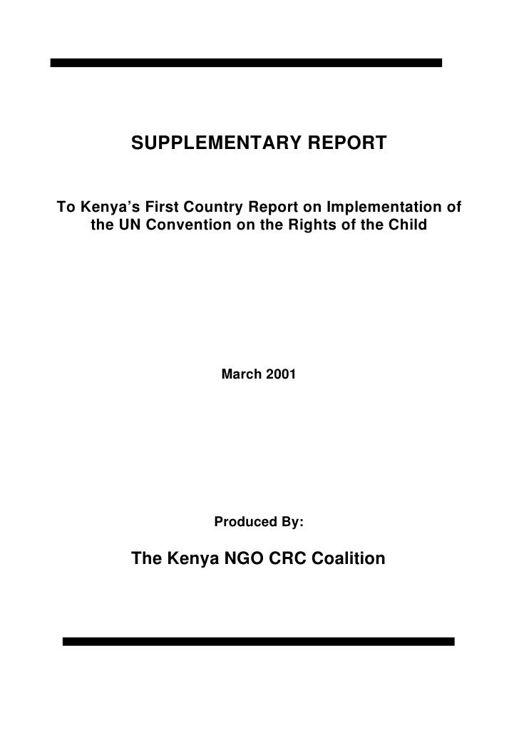SUPPLEMENTARY REPORTTo Kenya's First Country Report on Implementation of    the UN Convention on the Rights of the Child  ...
