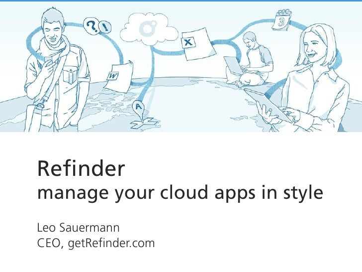 Leo Sauermann: Refinder – intelligent sharing of activities, it's better than mails
