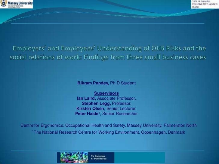 Bikram Pandey, Ph D Student                                     Supervisors                            Ian Laird, Associat...