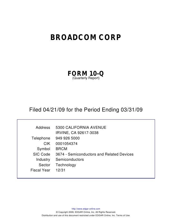 Q1 2009 Earning Report of Broadcom Corp.