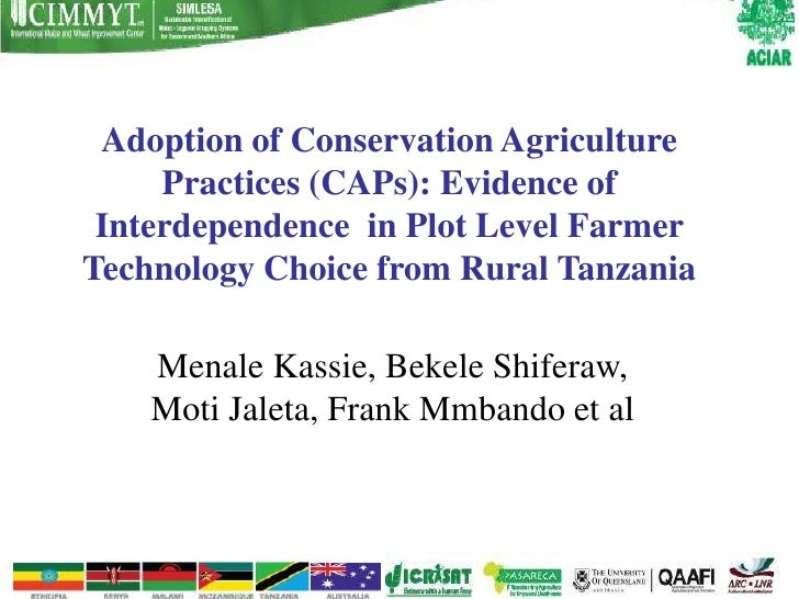 Adoption of Conservation Agriculture     Practices (CAPs): Evidence of Interdependence in Plot Level FarmerTechnology Choi...