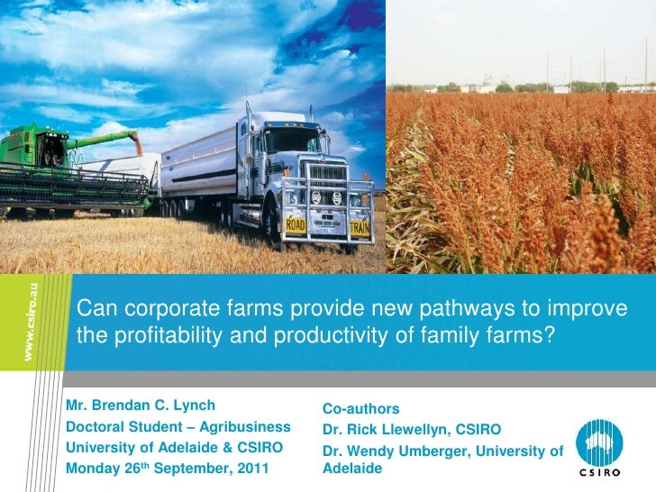 Can corporate farms provide new pathways to improve the profitability and productivity of family farms?Mr. Brendan C. Lync...