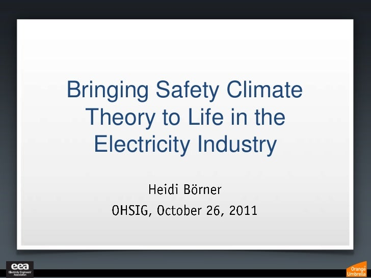 Bringing Safety Climate Theory to Life in the Electrical Industry