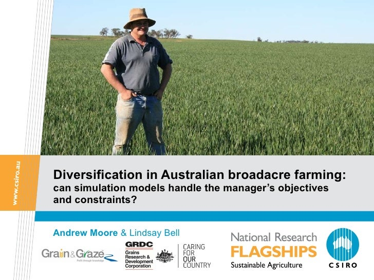 Diversification in Australian broadacre farming:  can simulation models handle the manager's objectives and constraints? A...