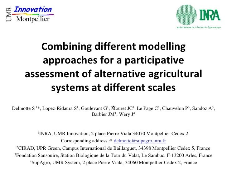 Combining different modelling         approaches for a participative     assessment of alternative agricultural          s...