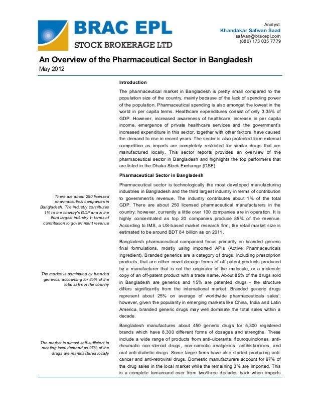 Analyst:  Khandakar Safwan Saad safwan@bracepl.com (880) 173 035 7779  An Overview of the Pharmaceutical Sector in Banglad...