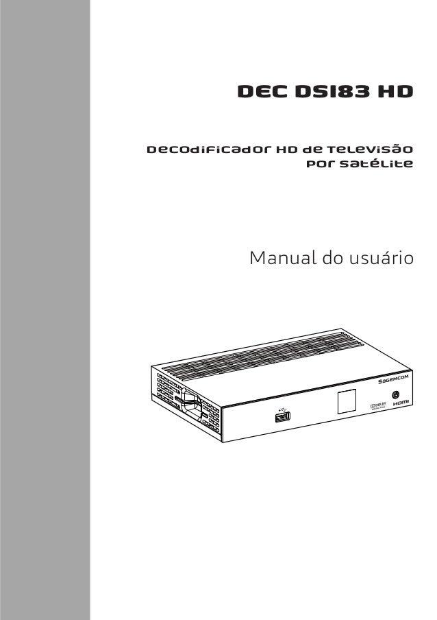 Manual do Decodificador SAGEMCOM DEC DSI83 HD