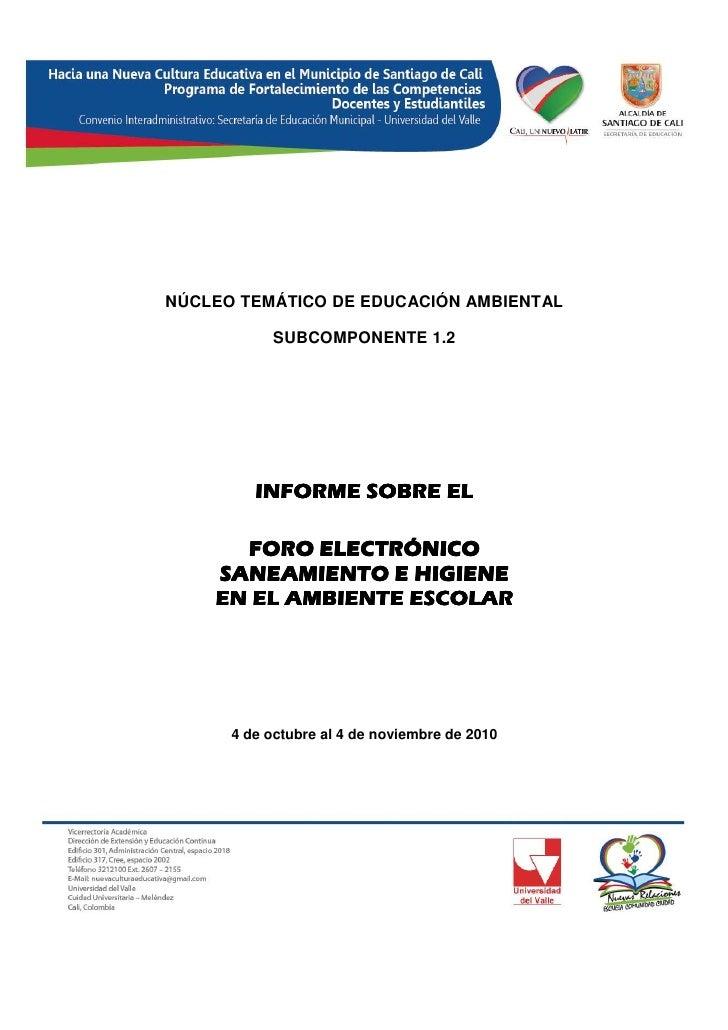 NÚCLEO TEMÁTICO DE EDUCACIÓN AMBIENTAL           SUBCOMPONENTE 1.2         INFORME SOBRE EL      FORO ELECTRÓNICO    SANEA...