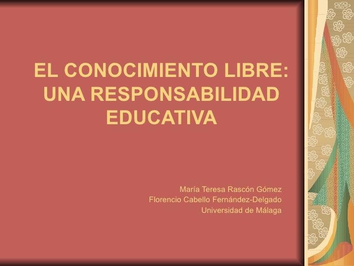 (134) El conocimiento libre: una responsabilidad educativa