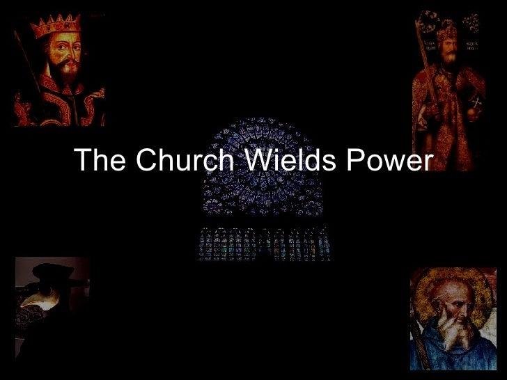 13.4 - The Church Wields Power