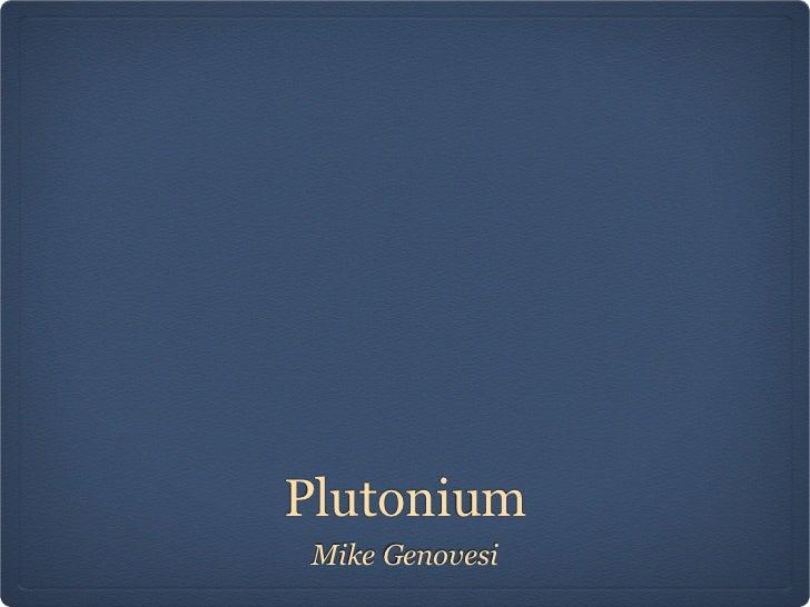 Pu plutonium