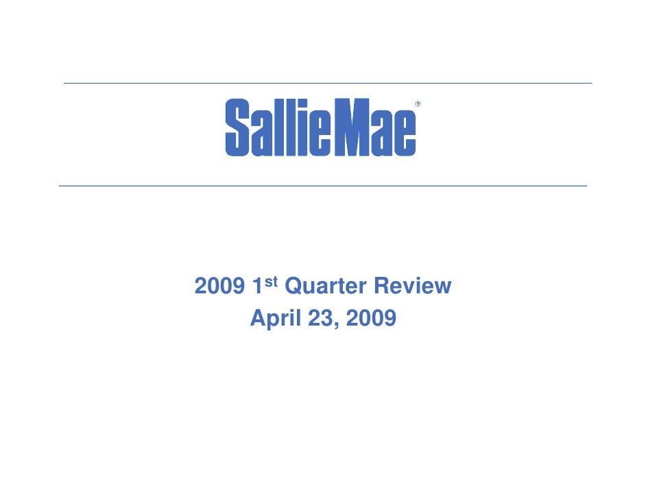 Q1 2009 Earning Report of Slm Corp.
