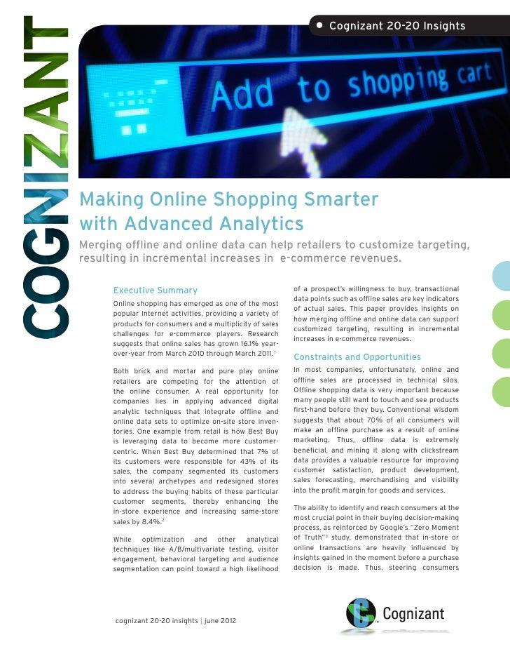 • Cognizant 20-20 InsightsMaking Online Shopping Smarterwith Advanced AnalyticsMerging offline and online data can help re...