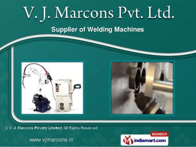 Supplier of Welding Machines
