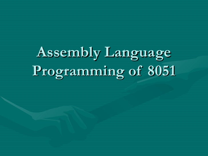 Assembly Language Programming of 8051