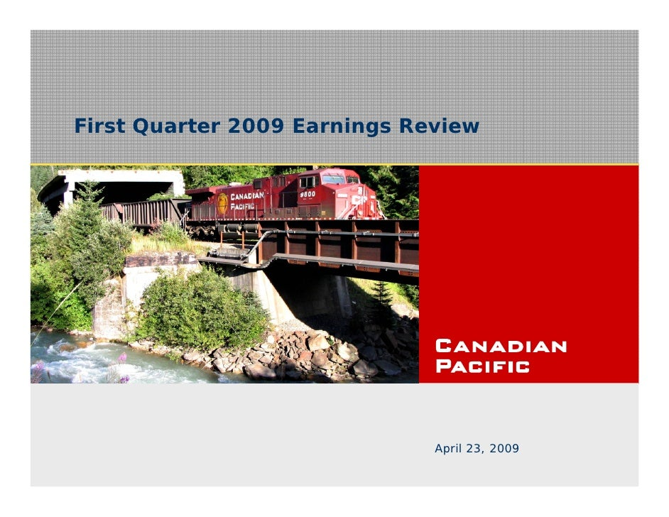 First Quarter 2009 Earnings Review                                   April 22, 2008                               April 23...
