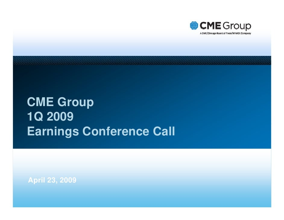 Q1 2009 Earning Report of CME Group Inc.