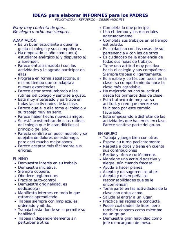 IDEAS para elaborar INFORMES para los PADRESFELICITACIÓN – REFUERZO – OBSERVACIONESEstoy muy contenta de que…Me alegra muc...