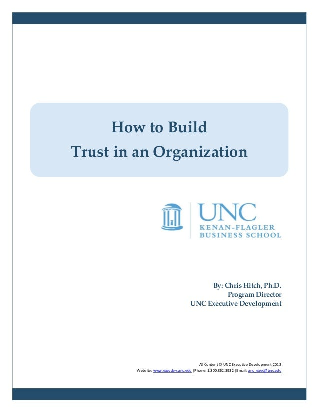 How to BuildTrust in an Organization                                         By: Chris Hitch, Ph.D.                       ...