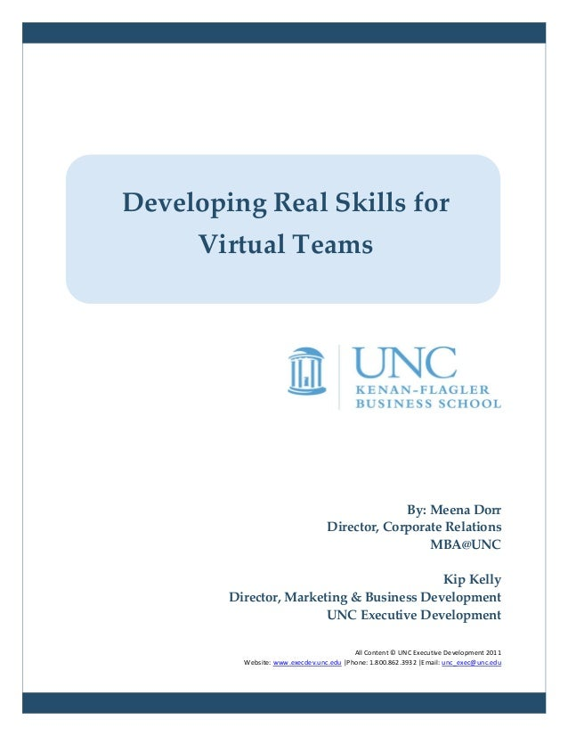 Developing Real Skills for      Virtual Teams                                               By: Meena Dorr                ...