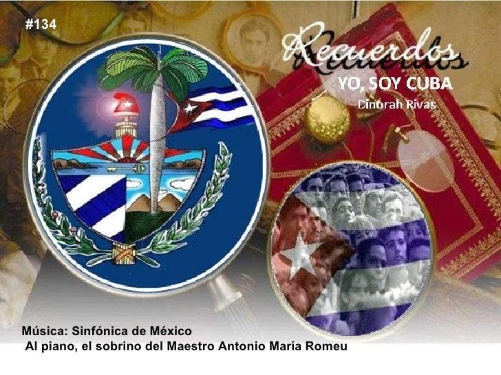Música: Sinfónica de México Al piano, el sobrino del Maestro Antonio María Romeu #134