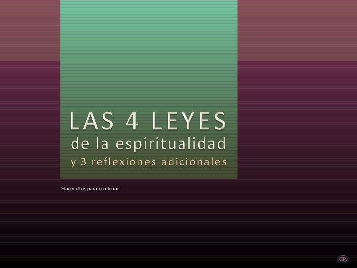 Las 4 Leyes de la Espiritualidad (por: carlitosrangel)