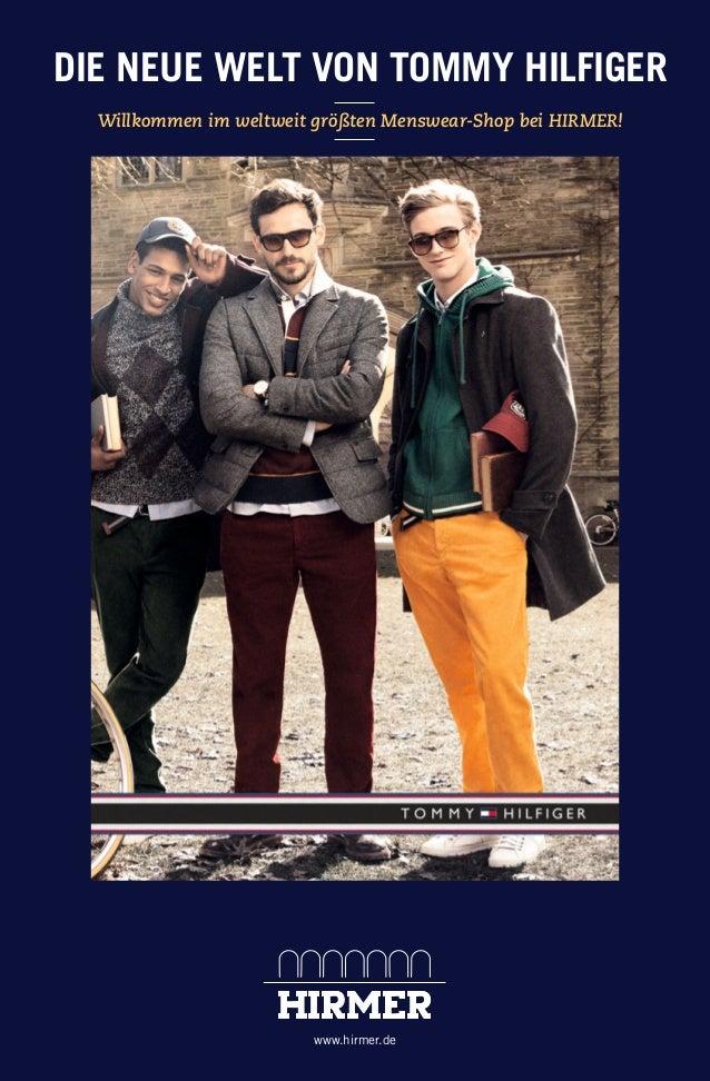 DIE NEUE WELT VON TOMMY HILFIGER Willkommen im weltweit größten Menswear-Shop bei HIRMER!  www.hirmer.de  135265_Tommy Hil...