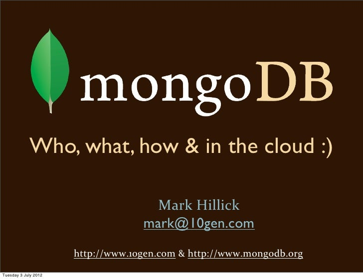 MongoDB - Who, What & Where!