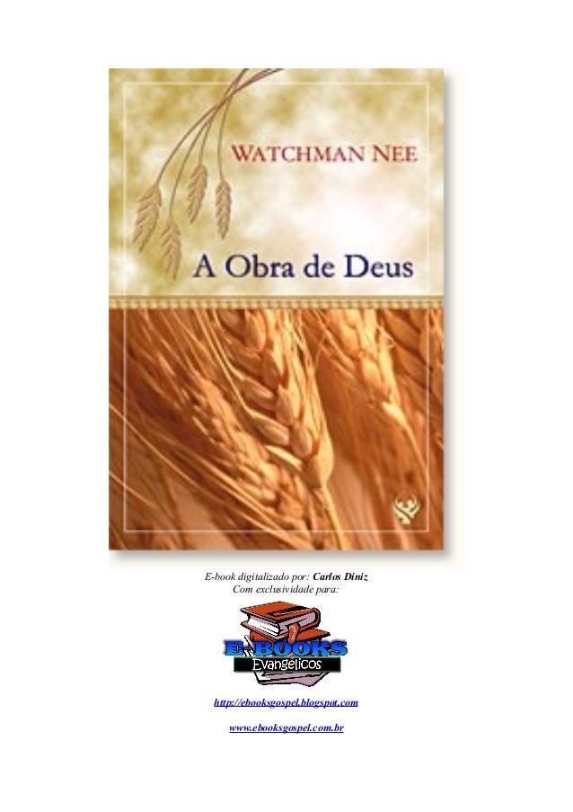 E-book digitalizado por: Carlos Diniz Com exclusividade para:  http://ebooksgospel.blogspot.com www.ebooksgospel.com.br
