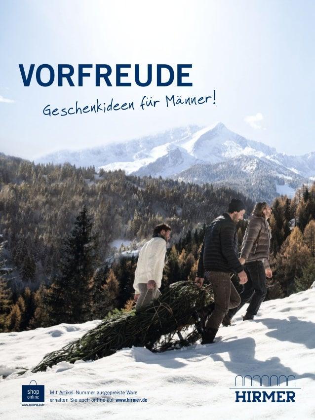 VORFREUDE .  n für Männer! Geschenkidee  Mit Artikel-Nummer ausgepreiste Ware erhalten Sie auch online auf www.hirmer.de  ...