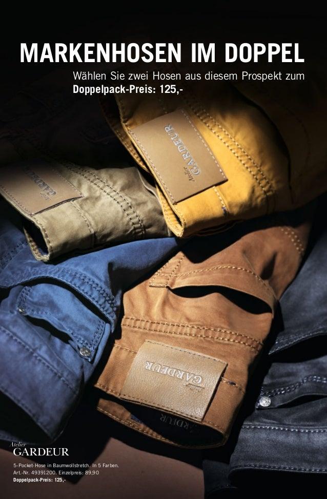 MARKENHOSEN IM DOPPEL Wählen Sie zwei Hosen aus diesem Prospekt zum Doppelpack-Preis: 125,-  5-Pocket-Hose in Baumwollstre...