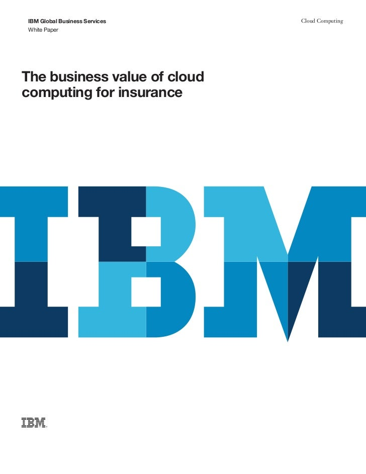 Business value of cloud computing for insurance