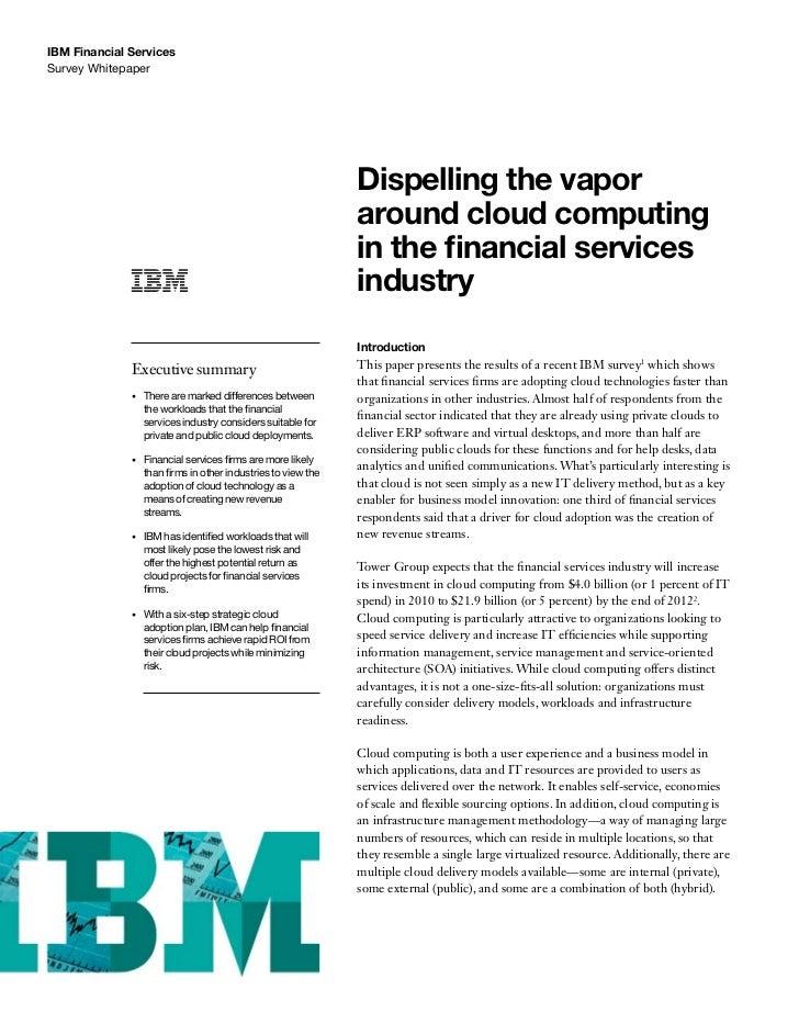 IBM Financial ServicesSurvey Whitepaper                                                                 Dispelling the vap...