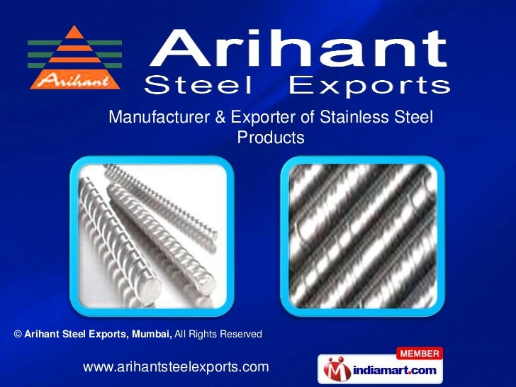 Manufacturer & Exporter of Stainless Steel                                   Products© Arihant Steel Exports, Mumbai, All ...