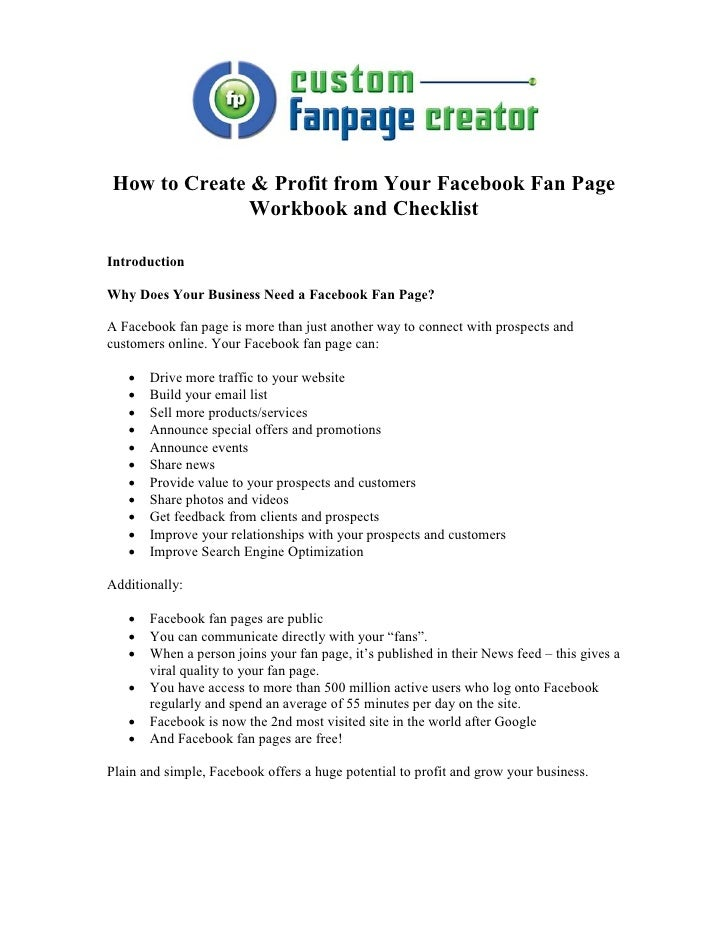 How to Create & Profit from Your Facebook Fan Page              Workbook and ChecklistIntroductionWhy Does Your Business N...