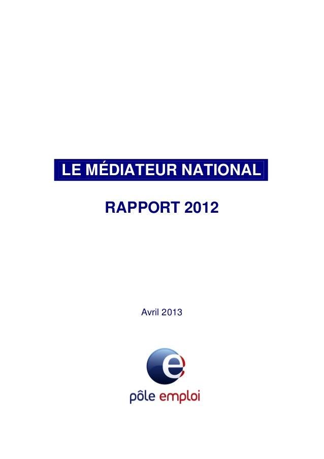 LE MÉDIATEUR NATIONALRAPPORT 2012Avril 2013