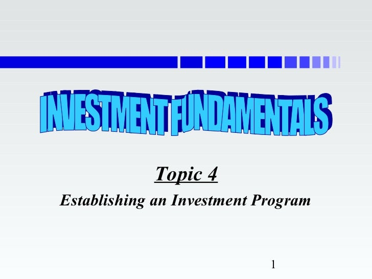 Establishing an Investment Program