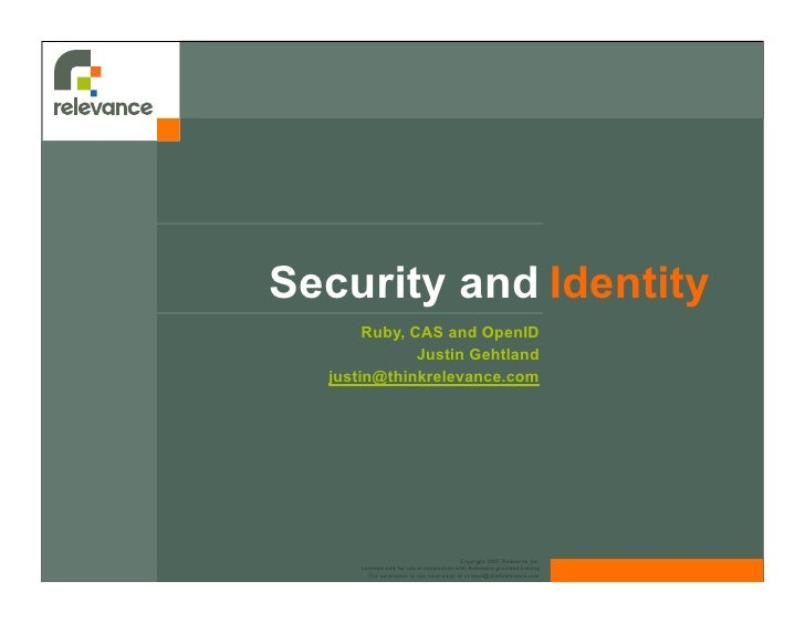 Security and Identity        Ruby, CAS and OpenID               Justin Gehtland   justin@thinkrelevance.com               ...