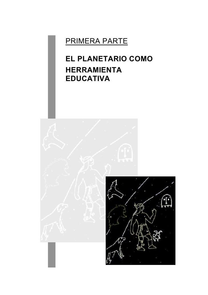 PRIMERA PARTEEL PLANETARIO COMOHERRAMIENTAEDUCATIVA