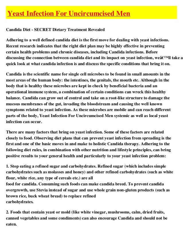 Yeast Infection For Uncircumcised MenCandida Diet - SECRET Dietary Treatment RevealedAdhering to a well defined candida di...