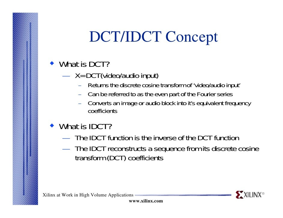 discrete cosine transform thesis Thesis advisor, chin-hwa lee skip to vhdl behavioral description of discrete cosine transform in image vhdl behavioral description of discrete cosine.