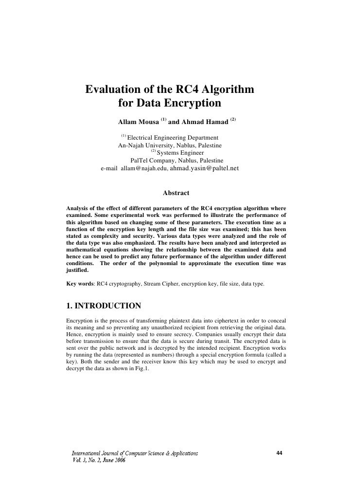 Evaluation of the RC4 Algorithm             for Data Encryption                     Allam Mousa (1) and Ahmad Hamad (2)   ...