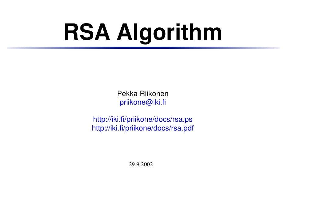 RSA Algorithm          Pekka Riikonen           priikone@iki.fi  http://iki.fi/priikone/docs/rsa.ps  http://iki.fi/priikon...
