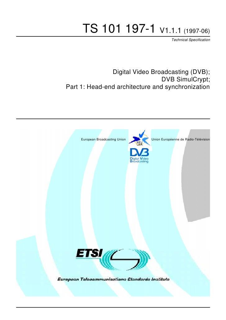 TS 101 197-1 V1.1.1 (1997-06)                                               Technical Specification               Digital ...